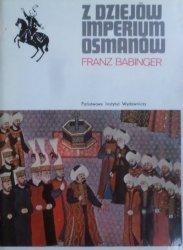 Franz Babinger • Z dziejów imperium Osmanów