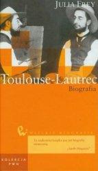Julia Frey • Toulouse-Lautrec. Biografia