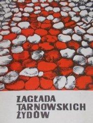 Aleksandra Pietrzykowa, Stanisław Potępa • Zagłada tarnowskich Żydów