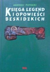 Andrzej Potocki • Księga legend i opowieści beskidzkich