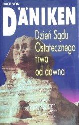 Erich von Däniken • Dzień Sądu Ostatecznego trwa od dawna