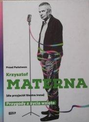 Krzysztof Materna • Przygody z życia wzięte