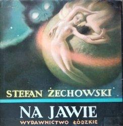 Stefan Żechowski • Na jawie. Wspomnienia z młodości i rysunki