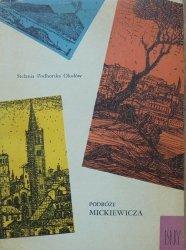 Stefania Podhorska Okołów • Podróże Mickiewicza [Wiesław Majchrzak]