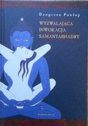 Dzogczen Ponlop • Wyzwalająca inwokacja Samantabhadry
