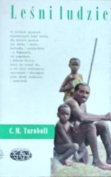 Colin Turbull • Leśni ludzie