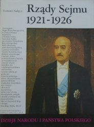 Tomasz Nałęcz • Rządy Sejmu 1921-1926 [III-59]