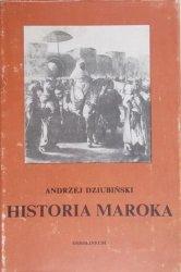 Andrzej Dziubiński • Historia Maroka