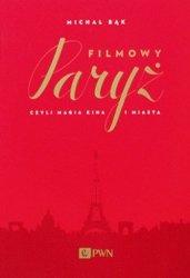 Michał Bąk • Filmowy Paryż