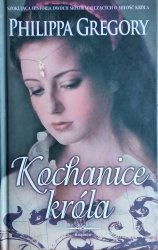 Philippa Gregory • Kochanice króla