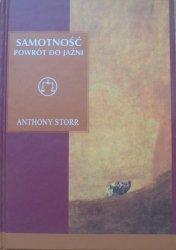 Anthony Storr • Samotność. Powrót do jaźni