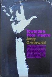Jerzy Grotowski • Towards a Poor Theatre