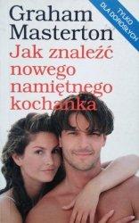 Graham Masterton • Jak znaleźć nowego namiętnego kochanka