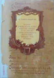 ks. Tadeusz Madoń • Wypisy z kościelnych akt wizytacyjnych z lat 1595-1877 i inne dokumenty dotyczące parafii i wsi Wysoka