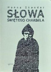Hanna Skandar • Słowa świętego Charbela
