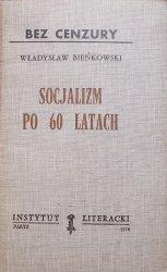 Władysław Bieńkowski • Socjalizm po 60 latach [Instytut Literacki]