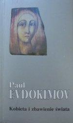 Paul Evdokimov • Kobieta i zbawienie świata