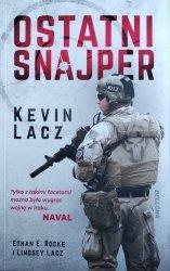 Kevin Lacz • Ostatni snajper. Relacja z bitwy o Ramadi