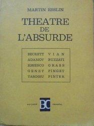 Martin Esslin • Theatre de L'absurde [Beckett, Vian, Adamov, Buzatti, Ionesco, Genet]
