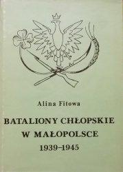 Alina Fitowa • Bataliony chłopskie w Małopolsce 1939-1945