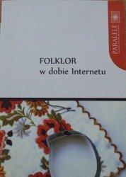 antologia • Folklor w dobie internetu