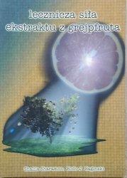 Shalila Sharamon, Bodo Baginski • Lecznicza siła ekstraktu z grejpfruta