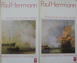 Paul Herrmann • Pokażcie mi testament Adama. Na szlakach nowożytnych odkryć geograficznych