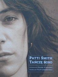 Patti Smith • Tańczę boso