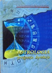 Krystyna Konaszewska-Rymarkiewicz • Astrologia. Progresje, dyrekcje