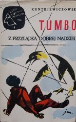Alina Centkiewicz, Czesław Centkiewicz • Tumbo. Z przylądka dobrej nadziei