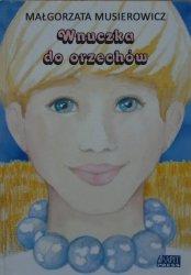 Małgorzata Musierowicz • Wnuczka do orzechów