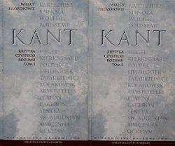 Immanuel Kant • Krytyka czystego rozumu [Wielcy Filozofowie]