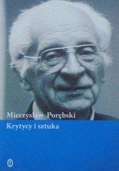 Mieczysław Porębski • Krytycy i sztuka
