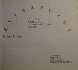 Janusz Dunin • Książeczki dla grzecznych i niegrzecznych dzieci. Z dziejów polskich publikacji dla najmłodszych