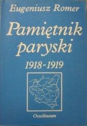 Eugeniusz Romer • Pamiętnik paryski 1918-1919