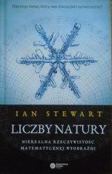 Ian Stewart • Liczby natury. Nierealna rzeczywistość matematycznej wyobraźni