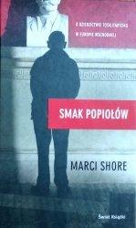Marci Shore • Smak popiołów