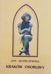 Jan Adamczewski • Kraków osobliwy