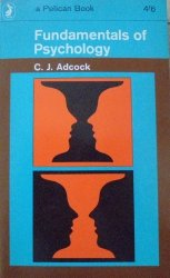 C.J.Adcock • Fundamentals of Psychology