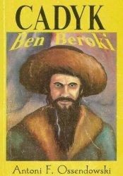 Antoni Ferdynand Ossendowski • Cadyk ben Beroki