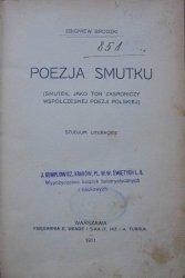 Zbigniew Brodzki • Poezja smutku. Smutek, jako ton zasadniczy współczesnej poezji polskiej. Studjum literackie