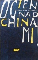 Witold Urbanowicz • Ogień nad Chinami [Dywizjon 303]