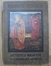 A. Lys Baldry • Burne-Jones [Arcydzieła malarskie w reprodukcjach barwnych]