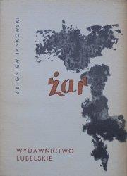 Zbigniew Jankowski • Żar [dedykacja autora]