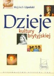 Wojciech Lipoński • Dzieje kultury brytyjskiej