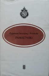 Zygmunt Szczęsny Feliński • Pamiętniki