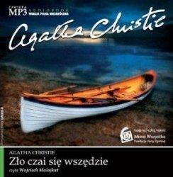 Agatha Christie • Zło czai się wszędzie [audiobook]
