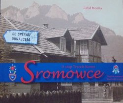 Rafał Monita • Sromowce. U stóp Trzech Koron