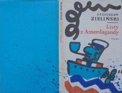 Stanisław Zieliński • Listy z Amerdagandy [Jan Młodożeniec]