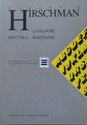 Albert O. Hirschman • Lojalność, krytyka, rozstanie [Demokracja. Filozofia i praktyka]